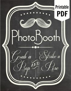 DIY. PRINTABLE PDF. Photo Booth Sign. Photo Booth Prop. Photobooth Prop. Photo Booth.Chalkboard Sign, Wedding Reception. Chalk. $7.00, via Etsy.