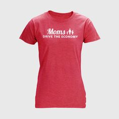 Give a shout-out to hardworking moms and Mitt with this red, fitted, longer-length tee: