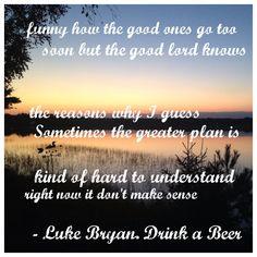 Luke Bryan Drink A Beer Song Lyrics
