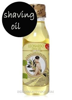 Shaving using olive oil. | ♥ Indian Beauty Spot ♥