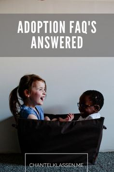 Some Frequently Asked Questions About Adoption Answered!