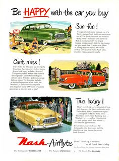 """""""Be happy with the car you buy!"""": 1950 Nash and Nash Rambler, """"Introducing America's lowest-priced station wagon... With $300-worth of extra features at no extra cost to you!"""""""