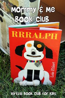 Mommy and Me Book Club: Rrralph!  Includes adorable craft, puppy snack, and a Doggie Playhouse you can make!!!