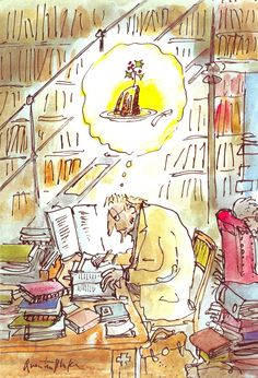 Quentin Blake - sometimes I get so caught up in making sure all of my lines are straight and ellipses are perfect - I love Blake's messy style.