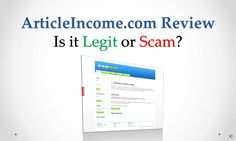 article-income-com-review-legit-or-scam by Sandeep Iyengar via Slideshare