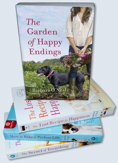 """My current FAVE author ... Barbara O'Neal: """"The Lost Recipe of Happiness""""  (Best-seller)  & """"The Garden of Happy Endings"""""""