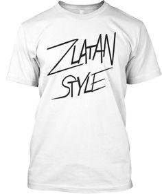 Zlatan Style white teeshirt | Teespring You can get one at: www.teespring.com/zlatanstyle White Tee Shirts, Campaign, White T Shirts, White Shirts