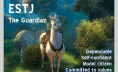 ESTJ. Apparently I'm a horse.