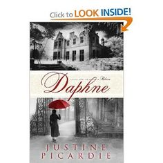 Amazon.com: Daphne: A Novel: Justine Picardie: Books