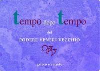 Tempo dopo Tempo - Grieco/Cerreto - Podere Veneri Vecchio #naming #vino #packaging #wine