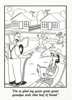Another cartoon in Alex McDermott's 'Australian History for Dummies', 2011, which, despite my Anglophile tendencies, I find myself agreeing with. Although I have to say that I'm not fond of the sun, but simply because it's just too darn hot Down Under! Oh, and now because of the national water ban, playing with the garden hose as these kids are doing is a big No-No. Very sad.