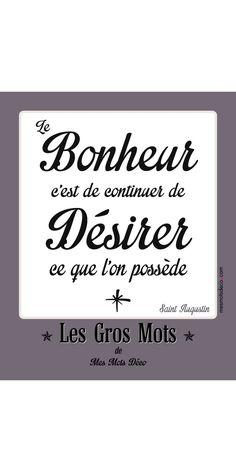 Pola magnétique Les Gros Mots de Mes Mots Déco - Le bonheur selon St Augustin #lesgrosmots