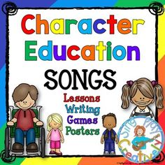 Check out these fun songs, activities and posters to teach Character Education including Writing activities.
