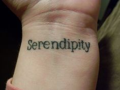 I DO rock this. My serendipity tattoo.