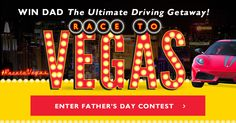 Winner will receive a trip for two to Vegas, including a 2-night stay at the MGM Grand and an exotic driving experience, provided by Exotics Racing!