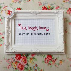 """Don't be a fucking cunt"" cross stitch pattern Cross Stitching, Cross Stitch Embroidery, Embroidery Patterns, Cross Stitch Designs, Cross Stitch Patterns, Bead Patterns, Bracelet Patterns, Naughty Cross Stitch, Cross Stitch Quotes"