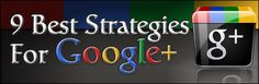 9 Best Strategies for Google+ - http://kimgarst.com/strategies-google
