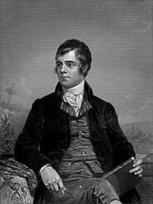 """Robert Burns (25 January 1759 – 21 July 1796) (aka Robbie Burns, Rabbie Burns), Scotland's favourite son, the Ploughman Poet, Robden of Solway Firth, the Bard of Ayrshire and in Scotland as The Bard was a Scottish poet and lyricist. He is widely regarded as the national poet of Scotland and is celebrated worldwide.   As well as making original compositions, His poem (and song) """"Auld Lang Syne"""" is often sung at Hogmanay (the last day of the year),"""