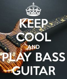 KEEP COOL AND PLAY BASS GUITAR
