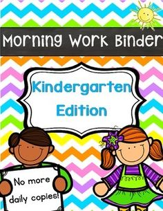 Kindergarten Morning Work Binder- Reusable pages for your Kindergarten students to work on daily! All you need are some page protectors and a binder/folder!