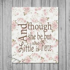 Digital Download Quote  And Though She Be But by ChangingVases, $3.00