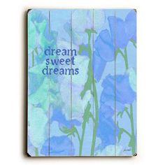 Dream Sweet Dreams by Artist Lisa Weedn Wood Sign