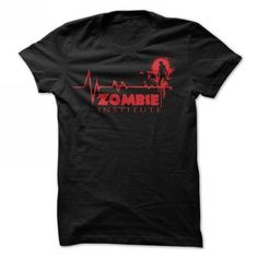 Zombie Institute T Shirts, Hoodies, Sweatshirts. GET ONE ==> https://www.sunfrog.com/Zombies/zombie-institute-t-shirt.html?41382