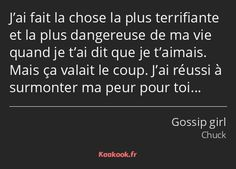 Gossip Girl, Citations Film, Pretty Words, Dit, Saga, Sentences, Quotations, Messages, Thoughts