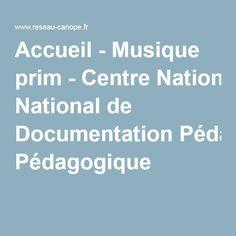 Musique prim : pour enseigner la musique et découvrir l'univers musical à l'école primaire. https://www.reseau-canope.fr/cndpfileadmin/musique-prim/accueil/