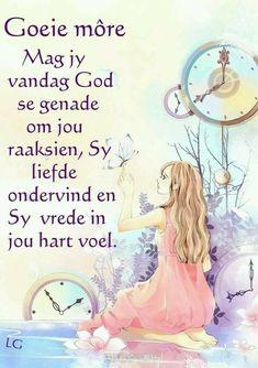 Good Morning Prayer, Morning Blessings, Morning Prayers, Good Morning Wishes, Day Wishes, Good Morning Quotes, Morning Greetings Quotes, Morning Messages, Lekker Dag