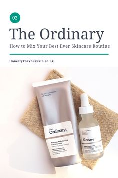 How to Mix The Ordinary Skincare; the ultimate regimen guide - - The Ordinary Skincare, it's techy - but with a few easy to understand mixing rules, making yourself a The Ordinary Skincare routine which works, can be simple. The Ordinary Guide, The Ordinary Regimen, The Ordinary Products, The Ordinary Skincare Routine, Korean Skincare Routine, The Ordinary Must Haves, The Ordinary Anti Aging, Anti Aging Skin Care, Natural Skin Care
