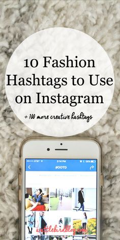 10 Fashion Hashtags to Use on Instagram