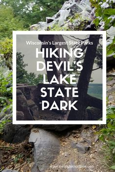 Hiker's Guide to Wisconsin's (USA) largest state park: Devil's Lake State Park. View  gorgeous pictures of this beautiful area