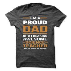 Science Teacher dad T Shirt, Hoodie, Sweatshirt