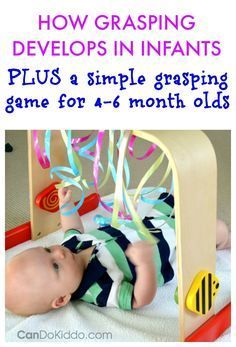 Grasping Play for Babies - an easy baby activity gym game to capitalize on your 4 to 6 month old baby's interest in grasping - PLUS a look at how your baby develops grasping skills from a pediatric Occupational Therapist. 4 Month Old Baby Activities, Infant Activities, Baby Sensory Play, Baby Play, Infant Play, Baby Development By Week, Baby Activity Gym, Diy Bebe, Baby Learning