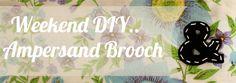Weekend DIY - Ampersand Brooch