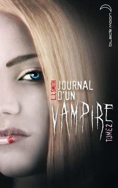 Journal d'un vampire, Vol. 2 Roman