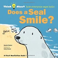 Does a Seal Smile? (Think About...) Blue Apple Books