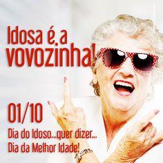 """""""Vamos comemorar a vida!  Chamá-los de idosos pode até ofende-los!  Se viver é atitude, quem pode definir a vida senão aqueles que mais a viveram? Por isso, concordamos 100% com nossos velhinhos: eles estão na melhor idade e têm muito o que comemorar!  Então, nada de feliz dia do idos, dia do velhinho ou coisa parecida!  Feliz Dia da Vida pra todos eles!"""""""