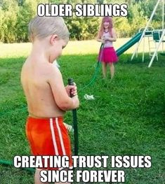Older Sister Quotes, Brother Memes, Sister Quotes Funny, Funny Quotes, Sibling Quotes, Sibling Memes, Siblings Funny, Older Siblings, Really Funny Memes