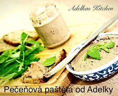 PEČEŇOVÁ PAŠTÉTA od ADELKAS KITCHEN (najlepšia pečeňová paštéta)   adelkaskitchen Ale, Kitchen, Food, Cooking, Ale Beer, Kitchens, Essen, Meals, Cuisine