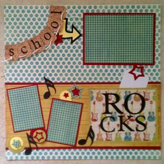 School Rocks 12x12 premade scrapbook layout page by ohioscrapper, $15.00