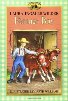 Activities to go along with Laura Ingalls Wilder's Farmer Boy