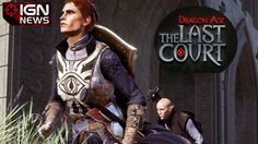 Dragon Age The Last Court is Coming 'Soon' - IGN News