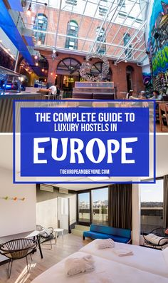 Marie's favourite luxury hostels in Europe #travel http://toeuropeandbeyond.com/best-hostels-in-europe/