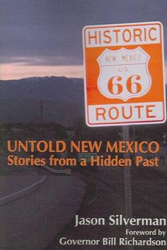 Untold New Mexico: Stories from a Hidden Past