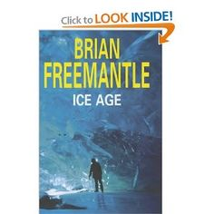 Ice Age, by Brian Freemantle.   I've been working on this one for a while.    I should like it.    I normally enjoy this type of book, but I just can't get into it.   I'm about ready to give up on this one.    OK I've officially abandoned this one.