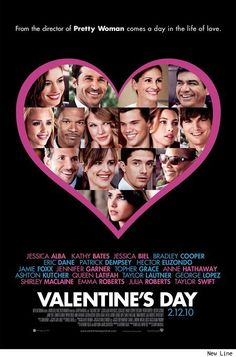 Directed by Garry Marshall. With Julia Roberts, Jamie Foxx, Anne Hathaway, Jessica Alba. Intertwining couples and singles in Los Angeles break-up and make-up based on the pressures and expectations of Valentine's Day. Eric Dane, Anne Hathaway, Anne Jacqueline Hathaway, Patrick Dempsey, Jessica Biel, Jennifer Garner, George Lopez, Queen Latifah, Ashton Kutcher