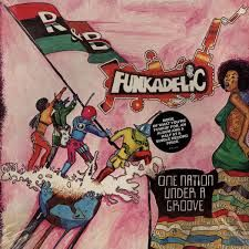 Image result for funkadelic one nation under a groove