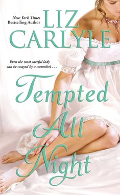 Liz Carlyle - Tempted All Night / #awordfromjojo #Historicalromance #LizCarlyle